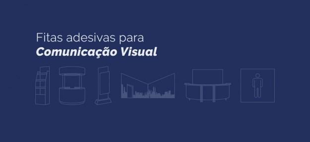 Fitas adesivas para Comunicação Visual